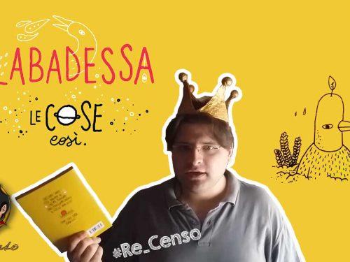 @Re_Censo #67 #Labadessa e le Cose così