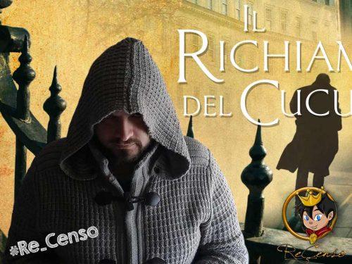 @Re_Censo #77 Il Richiamo del Cuculo