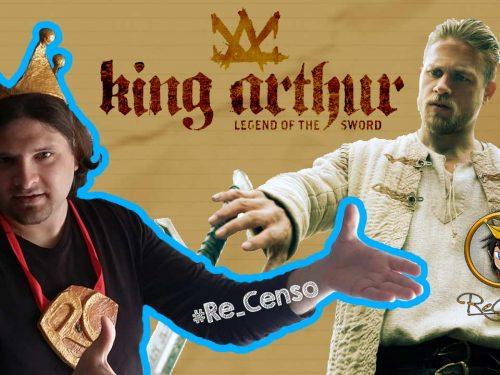 @Re_Censo #95 KING ARTHUR – IL POTERE DELLA SPADA