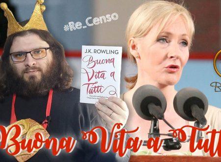 @Re_Censo #123 Buona Vita a Tutti, dal discorso di JK Rowling