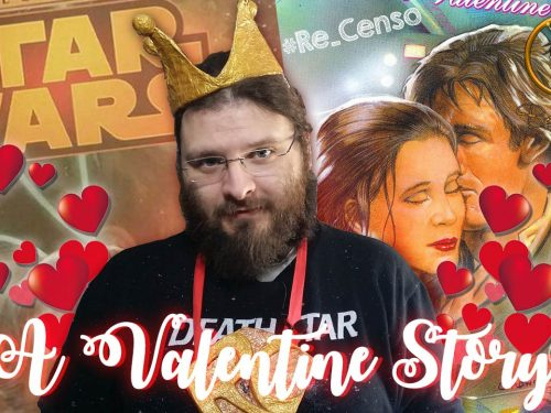 @Re_Censo #126 STAR WARS A Valentine Story
