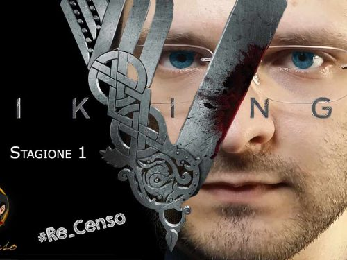 @Re_Censo #150 VIKINGS | Stagione 1