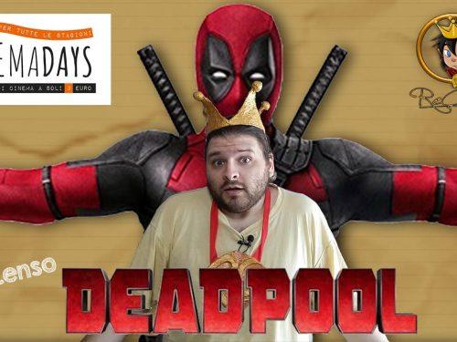 @Re_Censo #154 #CinemaDays – Violenza e volgarità: Deadpool 2