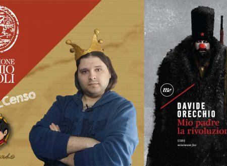 @Re_Censo #190 Mio padre la rivoluzione | Premio Napoli