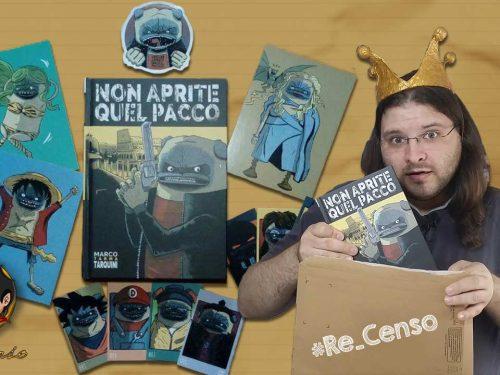@Re_Censo #182 NON APRITE QUEL PACCO