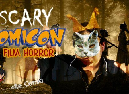 @Re_Censo #252 SCARY COMICON – i Film Horror al Comicon 2019