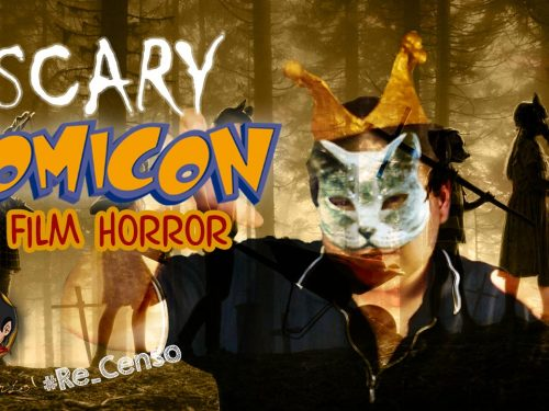 @Re_Censo #252 SCARY COMICON – i Film Horror al Comicon 2019