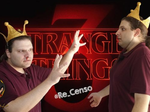 @Re_Censo #265 Stranger Things | Stagione 3