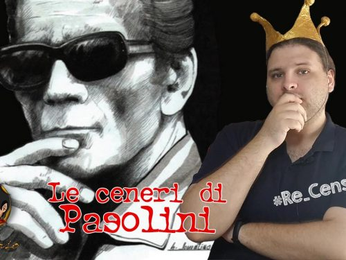 @Re_Censo #278 Le ceneri di Pasolini