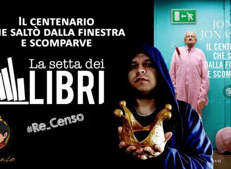 @Re_Censo #288 Il Centenario che saltò dalla finestra e scomparve | #LASETTADEILIBRI