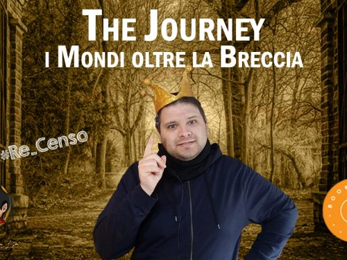 @Re_Censo #304 Un LIBRO in CROWDFUNDING? The Journey, i Mondi oltre la Breccia!