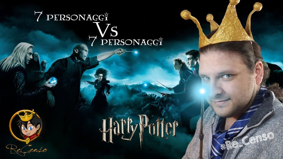 @Re_Censo #323 HARRY POTTER - 7 personaggi vs 7 personaggi