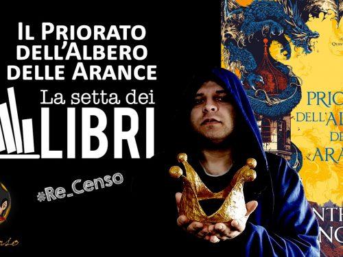 @Re_Censo #329 Il Priorato dell'Albero delle Arance | #LASETTADEILIBRI