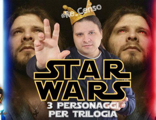 @Re_Censo #333 STAR WARS – Personaggi preferiti della Saga degli Skywalker