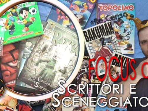 @Re_Censo #349 FOCUS ON: Scrittori e Sceneggiatori del Fumetto a confronto