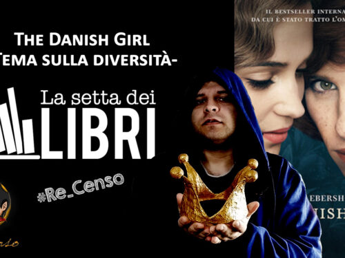 @Re_Censo #351 The Danish Girl, la Diversità | #LASETTADEILIBRI