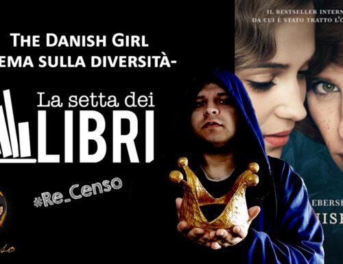 @Re_Censo #351 The Danish Girl, la Diversità | #LASETTADEILIBRI