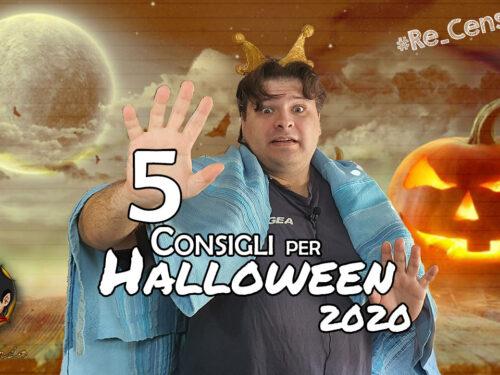 @Re_Censo #372 5 Consigli per Halloween 2020