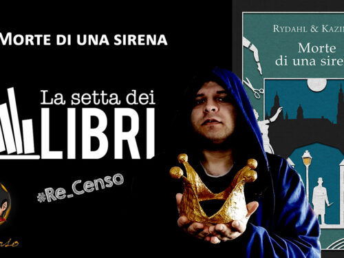 @Re_Censo #391 Morte di una sirena | #LASETTADEILIBRI