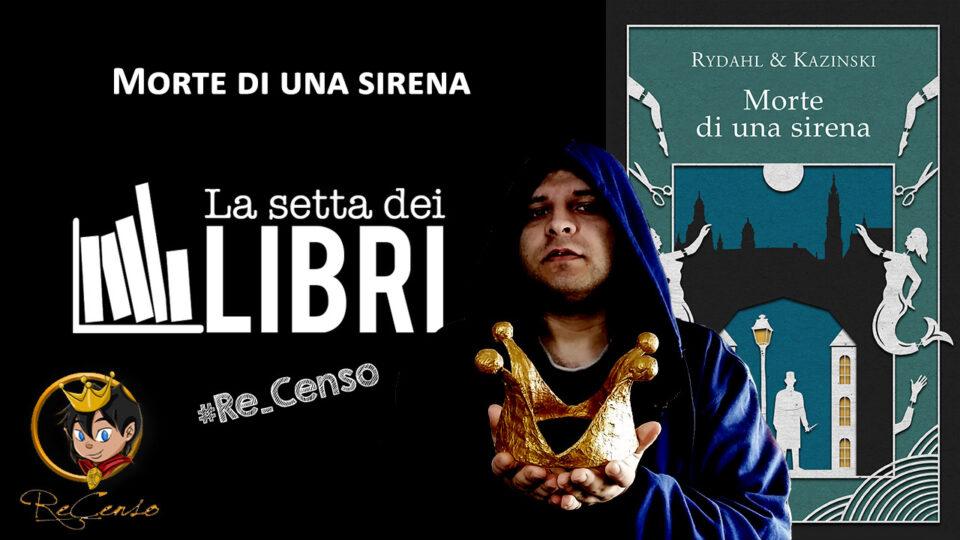@Re_Censo #391 Morte di una sirena   #LASETTADEILIBRI